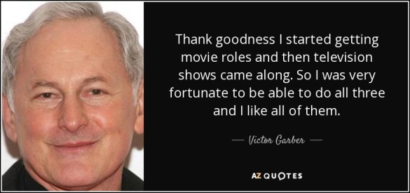 Victor Garber - azquotes