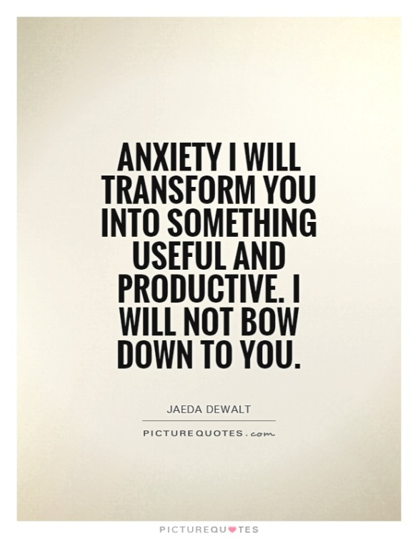 Anxiety - picturequotes