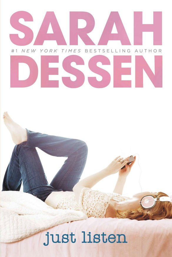 Sarah Dessen - Just Listen