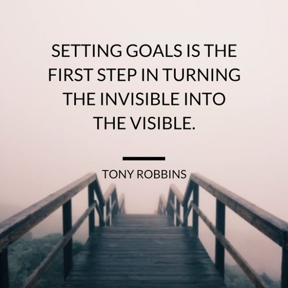 setting-goals-is-the-first-step-in-turning-the-invisible-into-the-visible