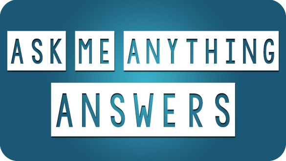 Ask Me Anything Answers