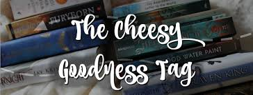 The Cheesy Goodness Tag - Howling Libraries