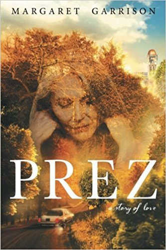 Prez: A Story of Love