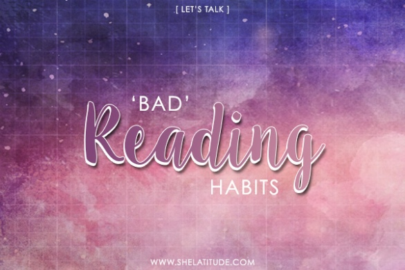 Let's Talk Bad Reading Habits