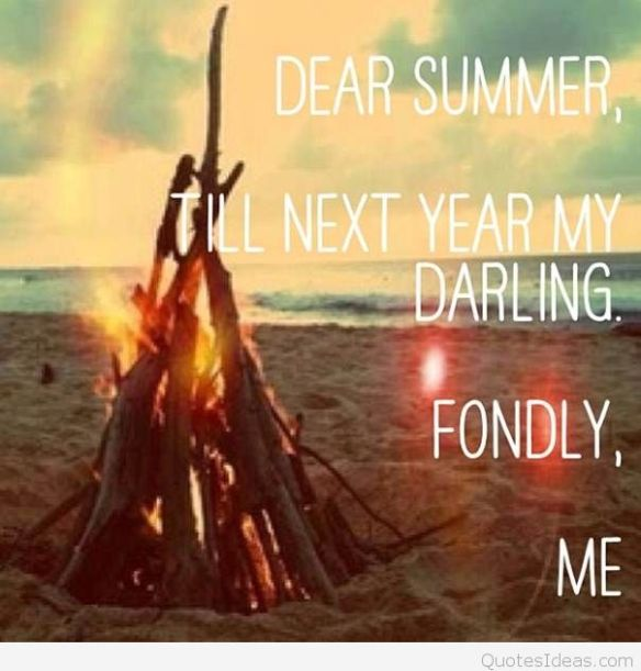 Goodbye Summer - Quotes Ideas
