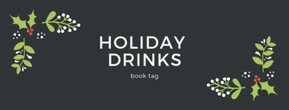 holiday drinks book tag