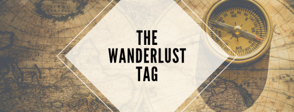 The Wanderlust Tag